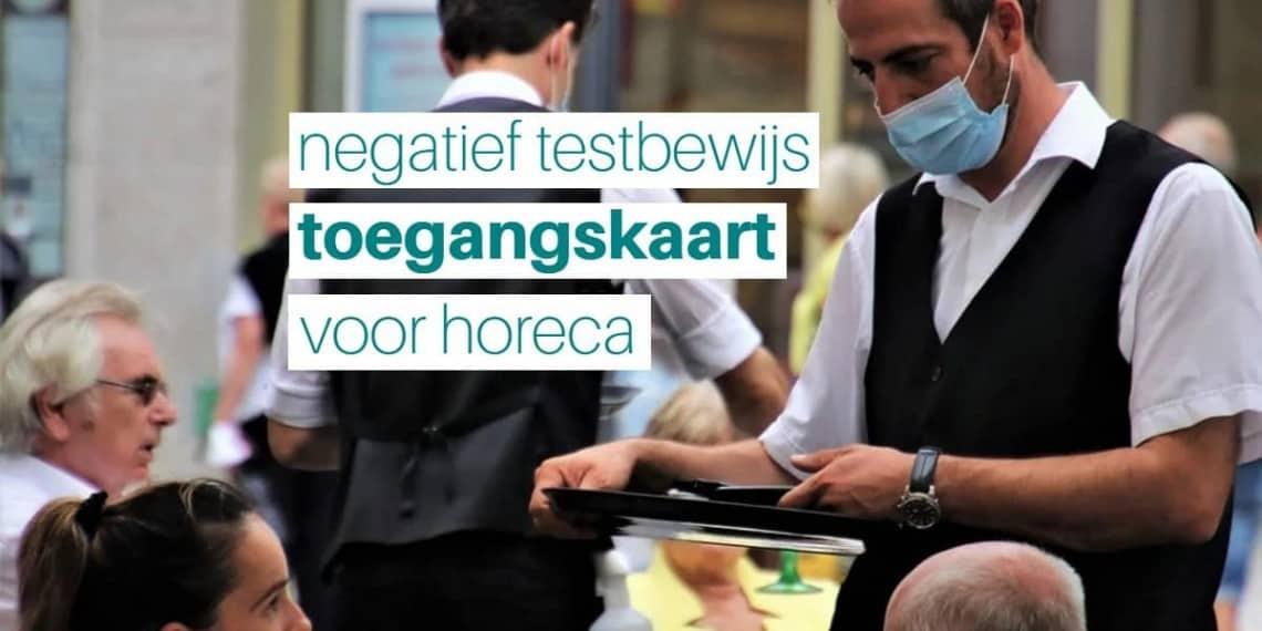 negatief testbewijs toegangskaart voor horeca